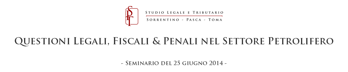 Questioni Legali, Fiscali & Penali nel Settore Petrolifero